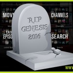 RIP Genesis Kodi What does the future hold?
