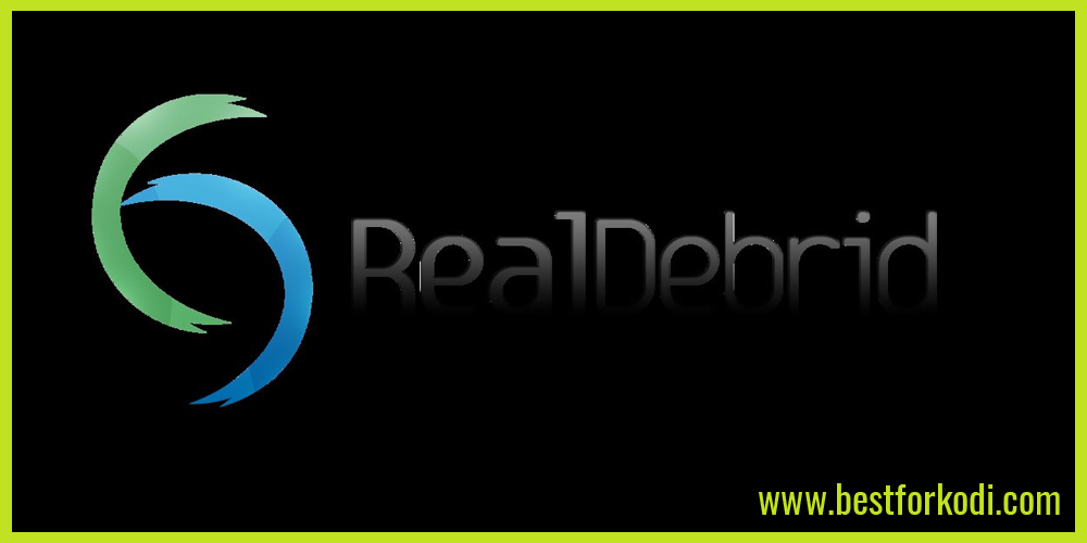 Real Debrid and how can it benefit you in Kodi