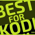 best for kodi