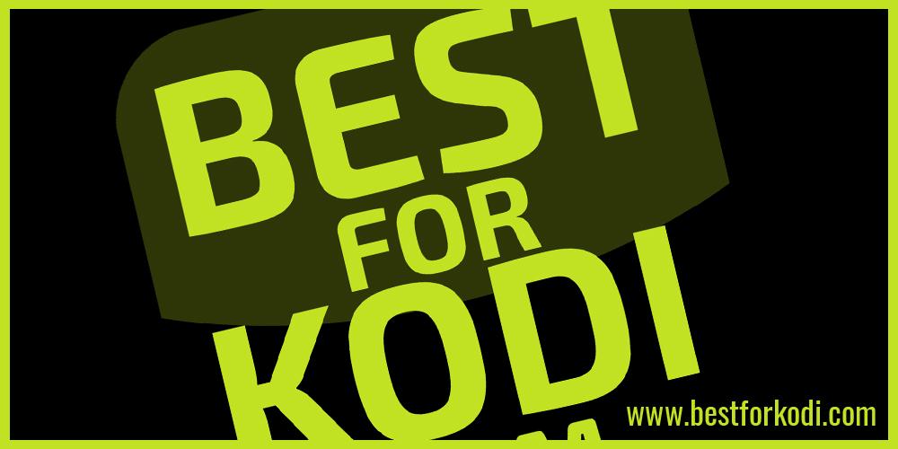 best for kodi