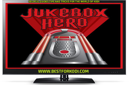 Guide Install JukeBox Hero Kodi Addon Repo