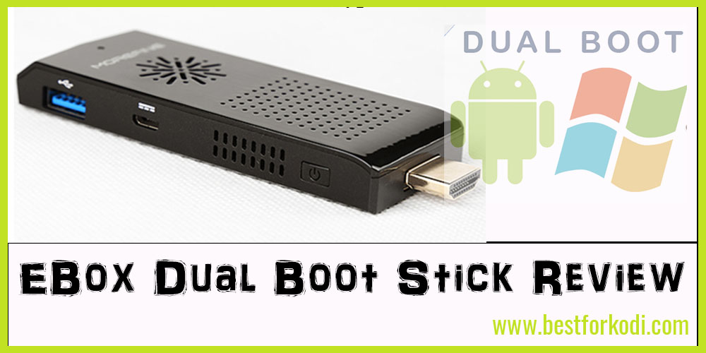 EBox TV Stick Review - Dual Boot Windows 10 and Android