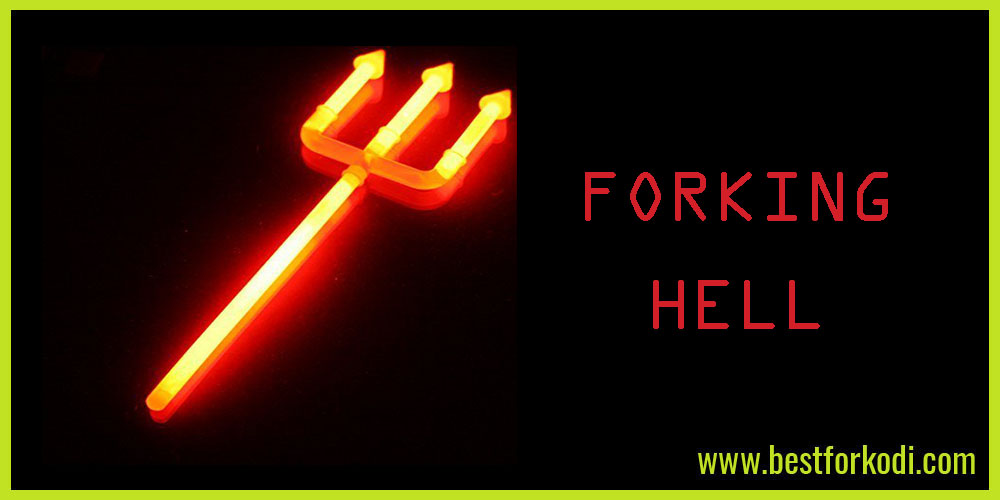 Forking Hell - What is a Forked Addon Kodi