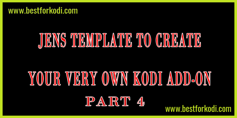 How to create your own Add-on With Jen Template (Part 4)