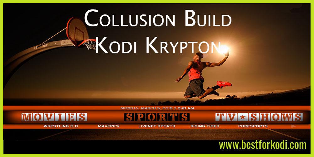 A Sneaky Peak at The Collusion Build Krypton - Kodi 17.6