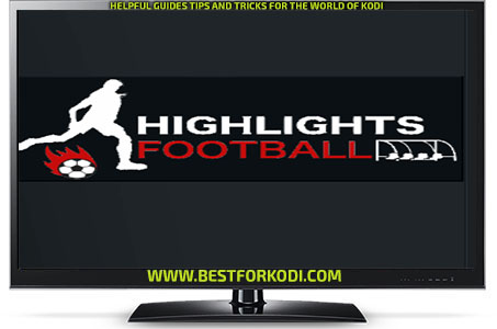 Guide Install Highlights Football Kodi Krypton Addon Repo